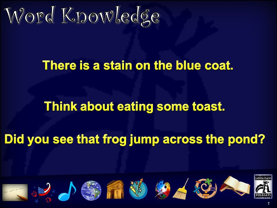 Word Knowledge There is a stain on the blue coat.