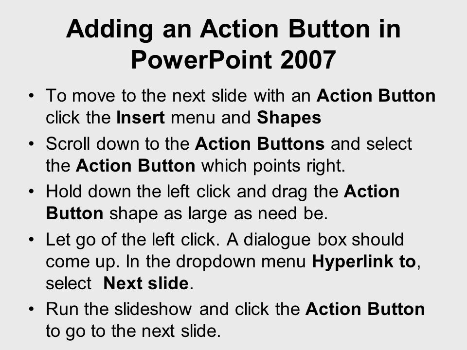 Adding an Action Button in PowerPoint 2007