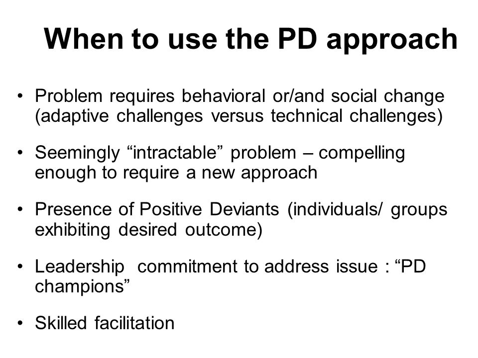 When to use the PD approach