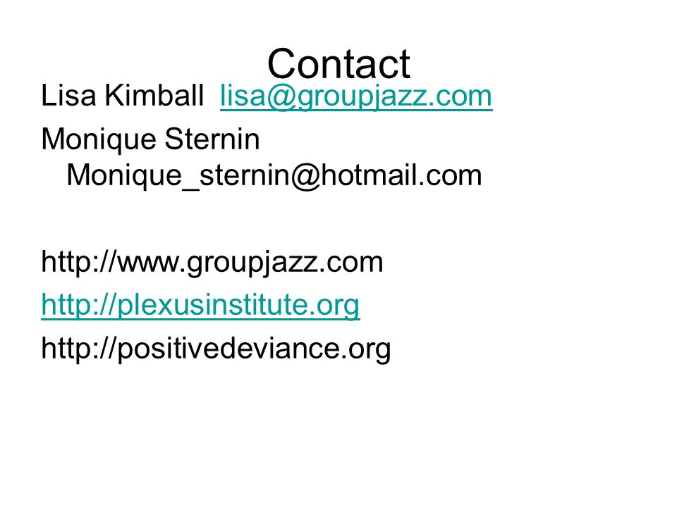 Contact Lisa Kimball lisa@groupjazz.com