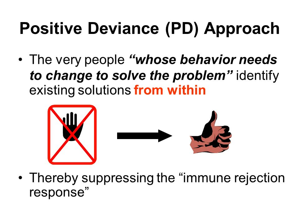 Positive Deviance (PD) Approach