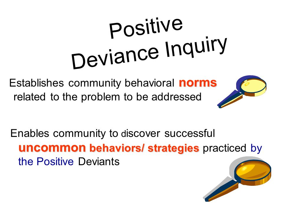 Positive Deviance Inquiry