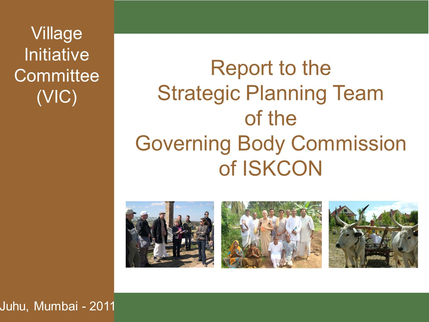 Strategic Planning Team of the Governing Body Commission of ISKCON