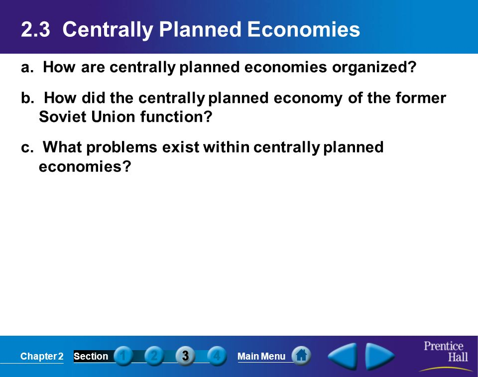 2.3 Centrally Planned Economies