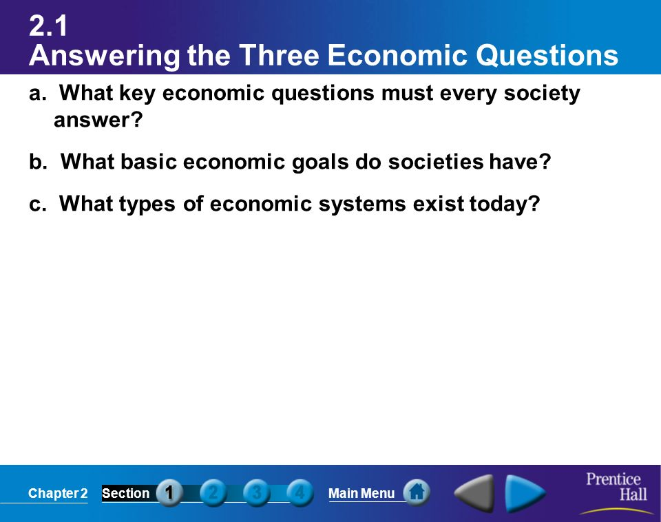 2.1 Answering the Three Economic Questions