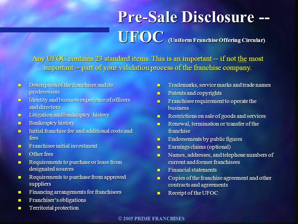 Pre-Sale Disclosure -- UFOC (Uniform Franchise Offering Circular)