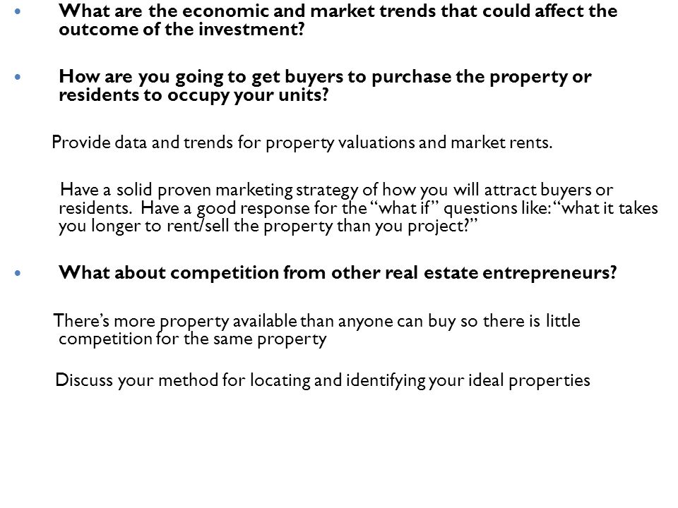 What about competition from other real estate entrepreneurs