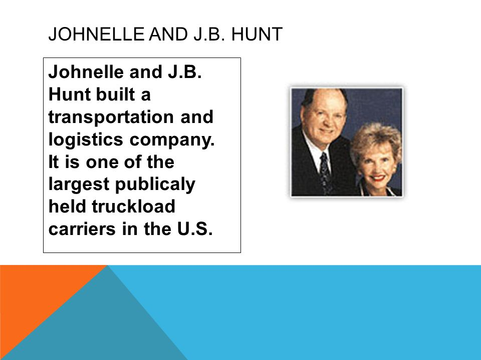 Johnelle and J.B. Hunt