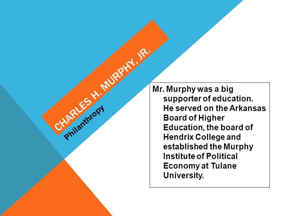 Charles H. Murphy, Jr. Philanthropy.