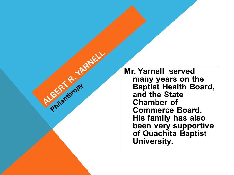 Albert R. Yarnell Philanthropy.