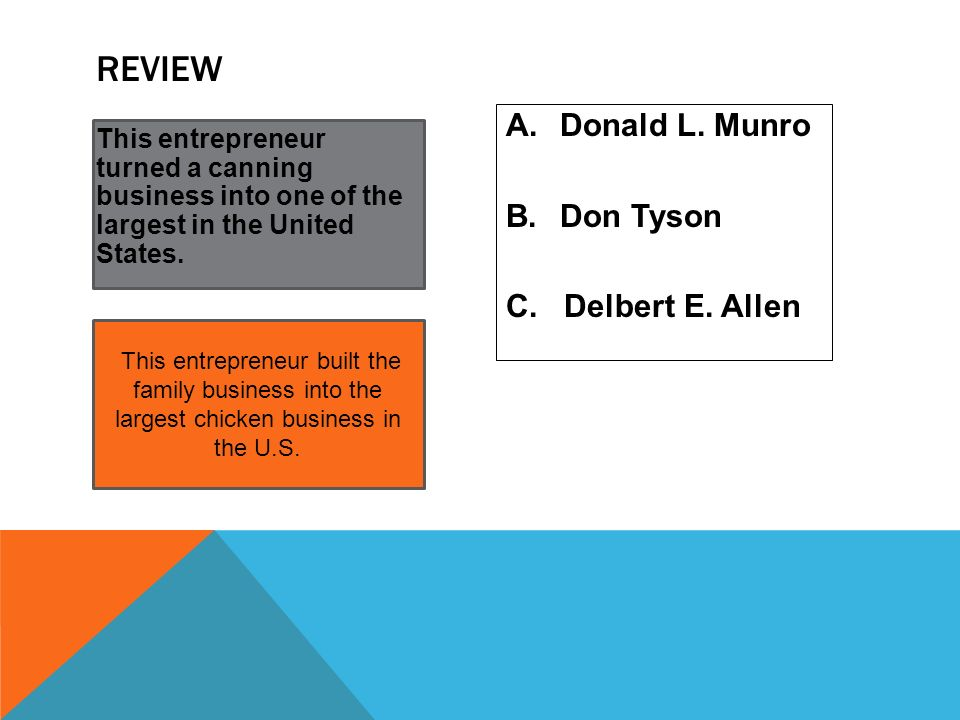 Review Donald L. Munro Don Tyson C. Delbert E. Allen