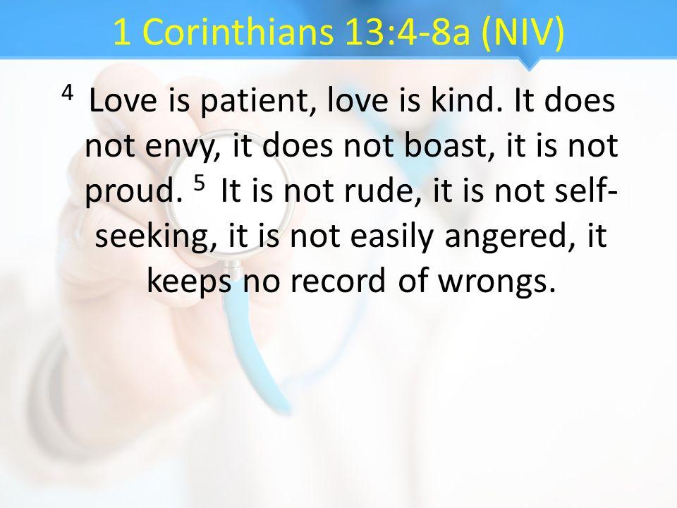 1 Corinthians 13:4-8a (NIV)