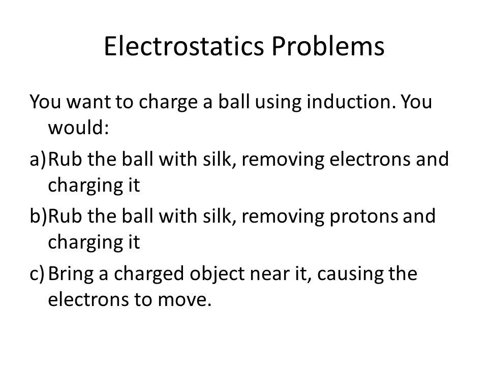 Electrostatics Problems