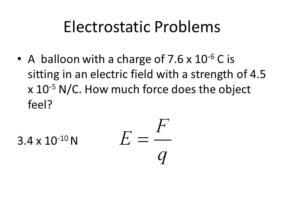 Electrostatic Problems