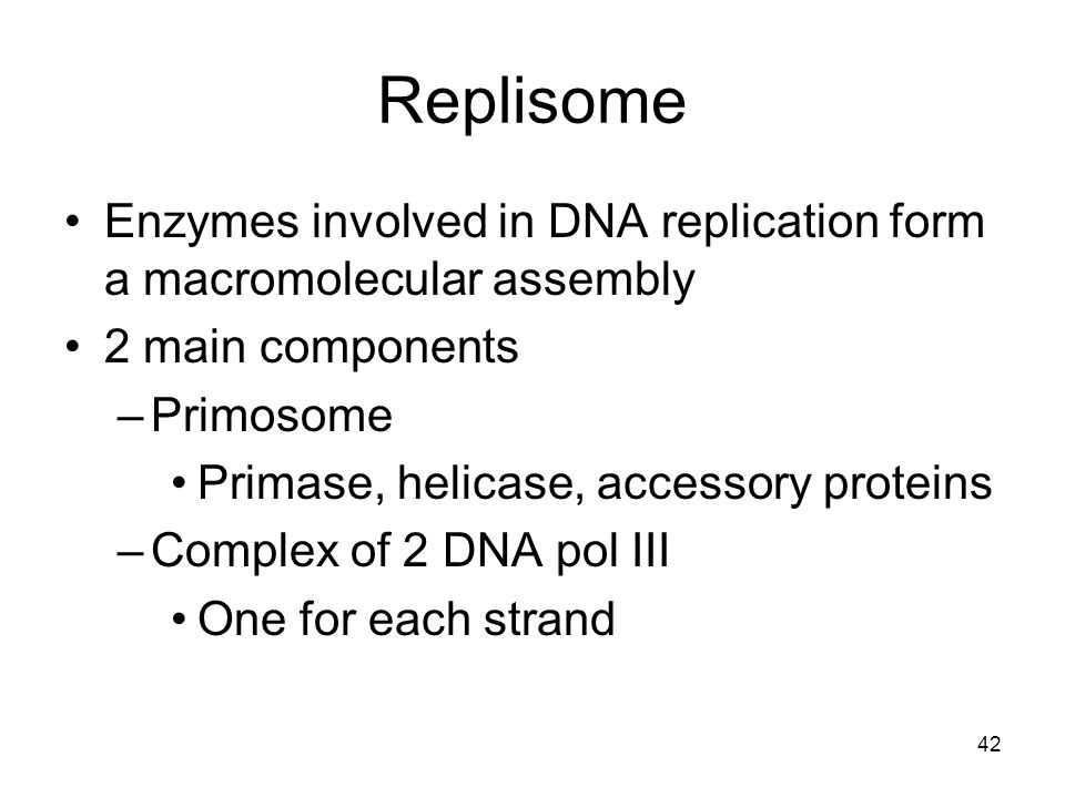 Replisome Enzymes involved in DNA replication form a macromolecular assembly. 2 main components. Primosome.