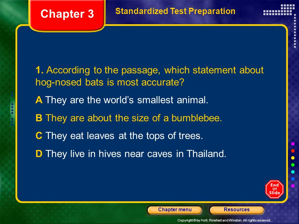 Chapter 3 Standardized Test Preparation. 1. According to the passage, which statement about hog-nosed bats is most accurate