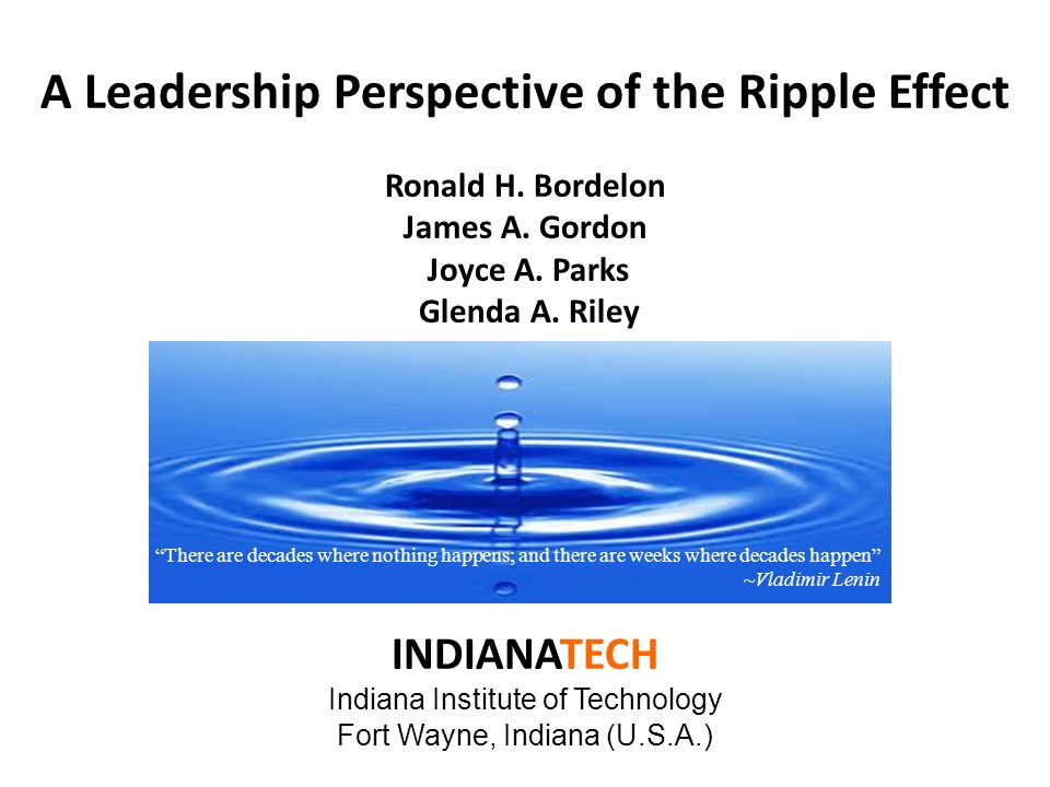 A Leadership Perspective of the Ripple Effect Ronald H