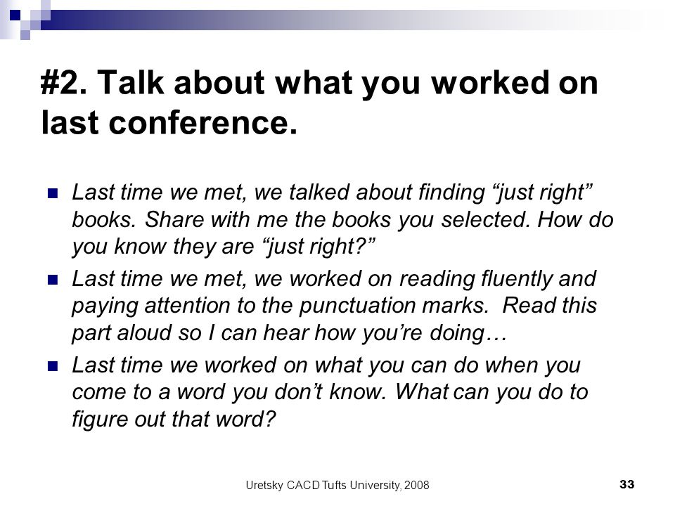 #2. Talk about what you worked on last conference.