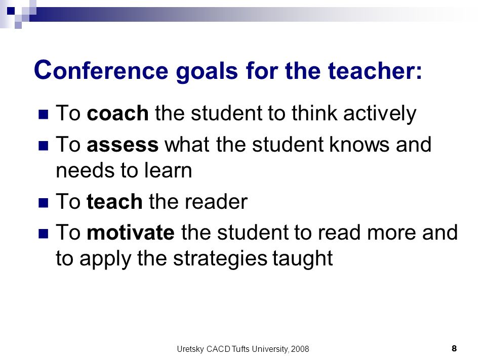 Conference goals for the teacher: