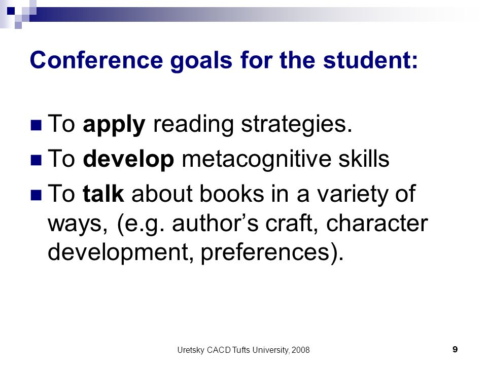 Conference goals for the student: