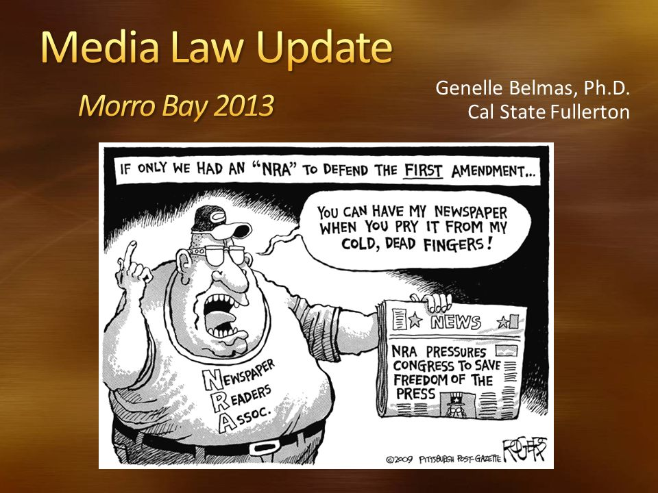 Media Law Update Morro Bay 2013