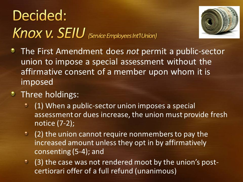 Decided: Knox v. SEIU (Service Employees Int l Union)