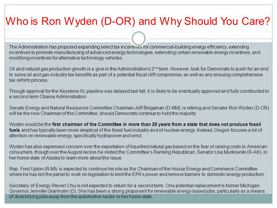 Who is Ron Wyden (D-OR) and Why Should You Care