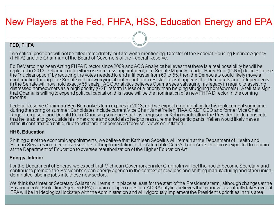 New Players at the Fed, FHFA, HSS, Education Energy and EPA