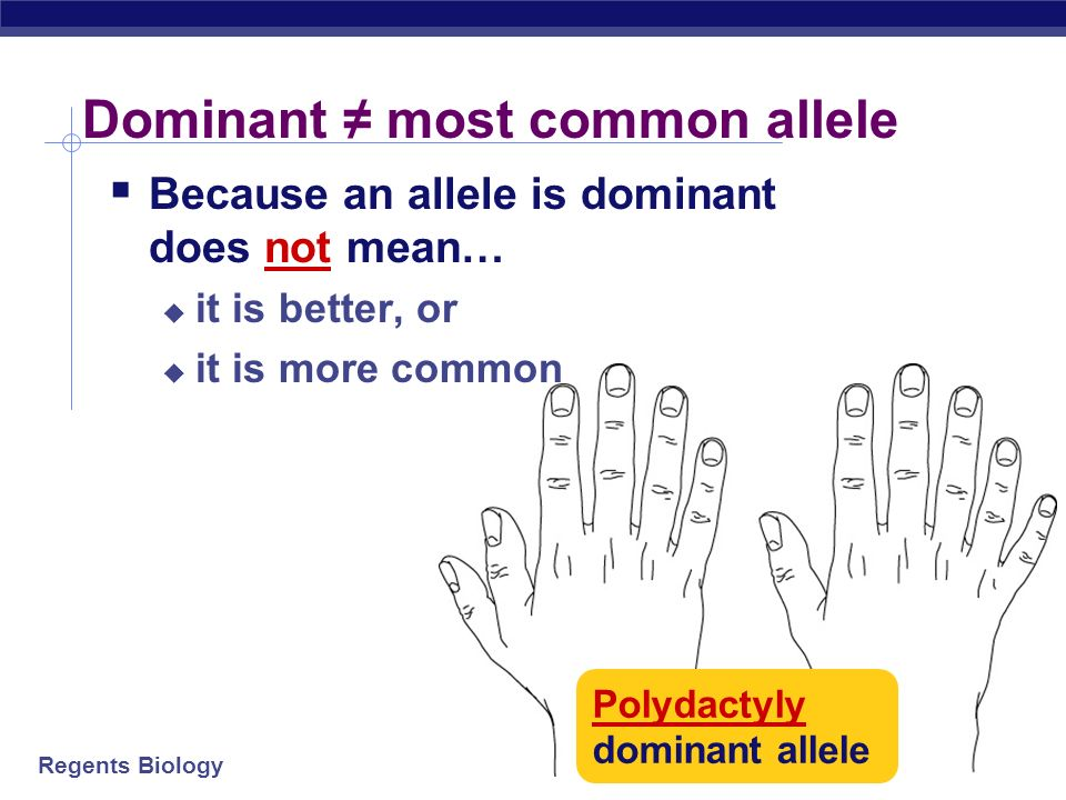 Dominant ≠ most common allele