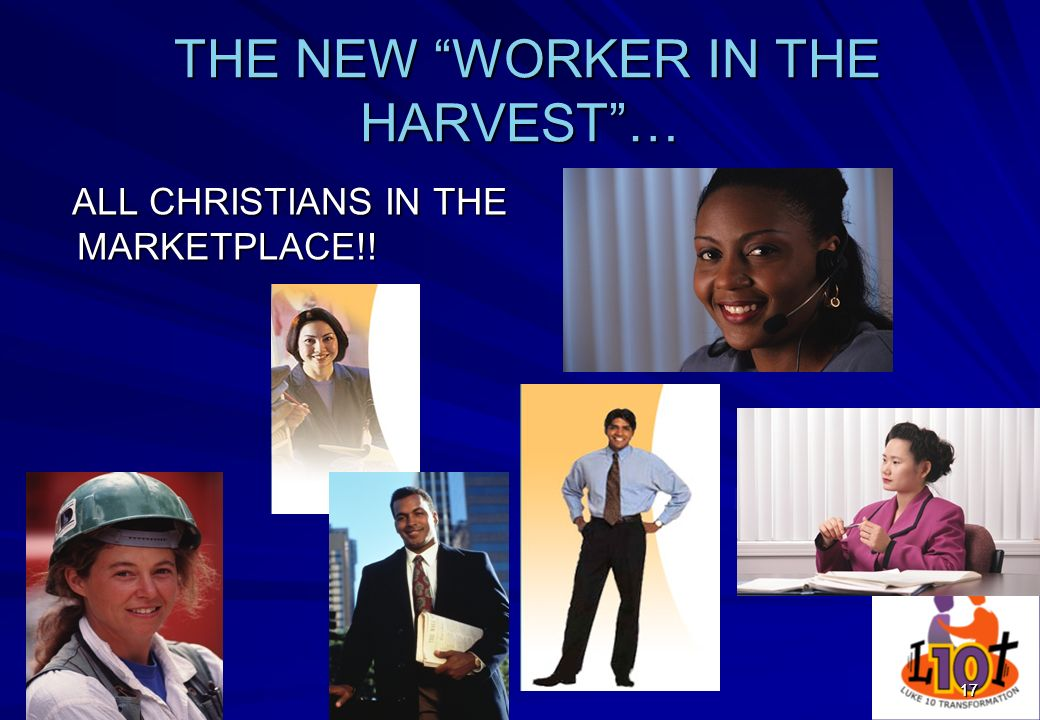 THE NEW WORKER IN THE HARVEST …