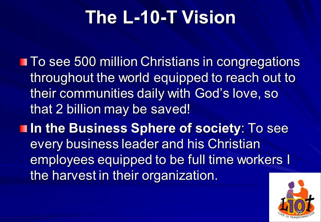 The L-10-T Vision