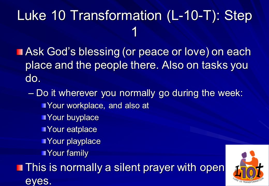 Luke 10 Transformation (L-10-T): Step 1