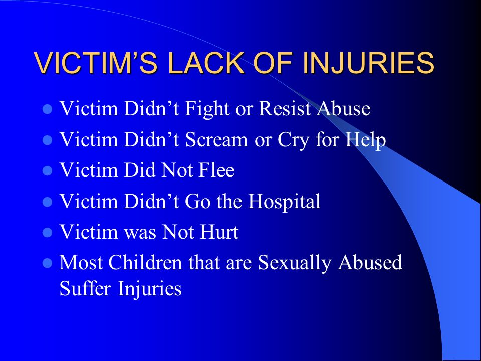VICTIM'S LACK OF INJURIES