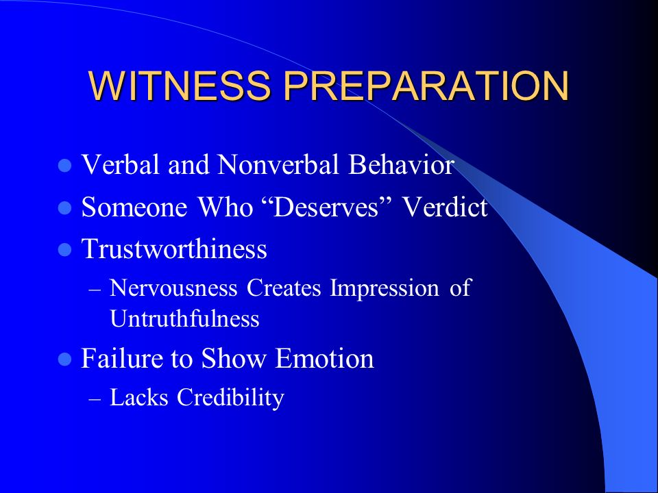 WITNESS PREPARATION Verbal and Nonverbal Behavior