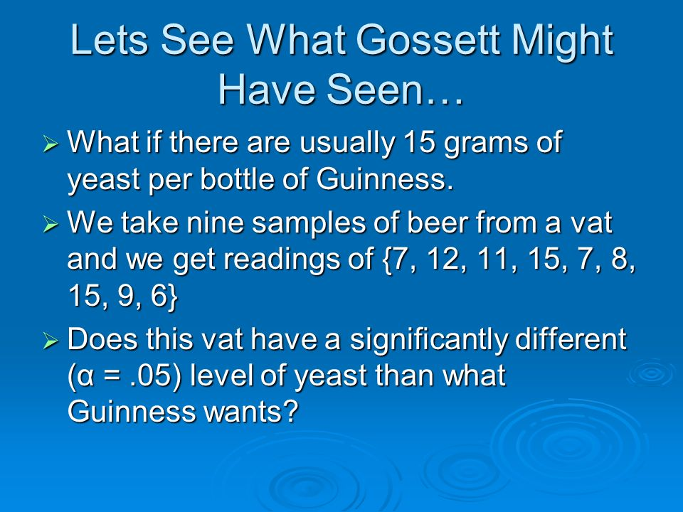 Lets See What Gossett Might Have Seen…