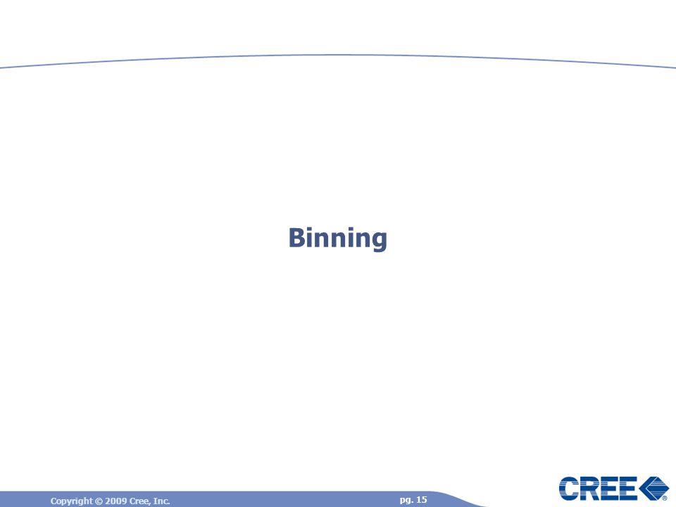 Binning