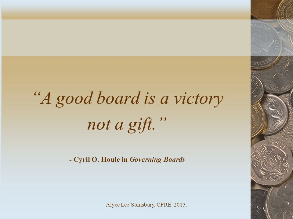 A good board is a victory not a gift.