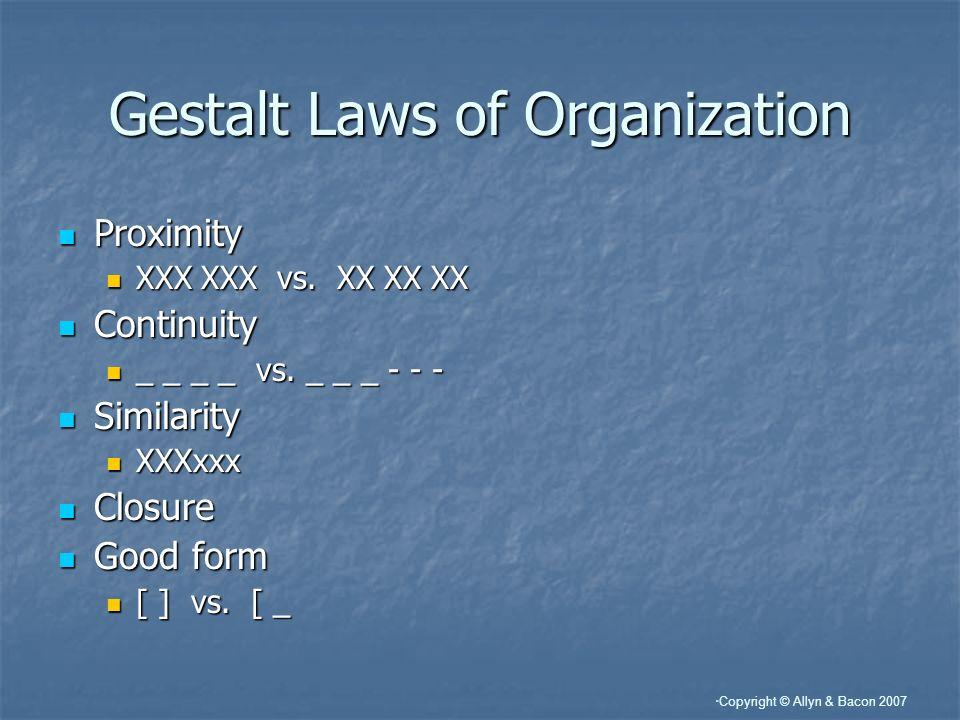 Gestalt Laws of Organization