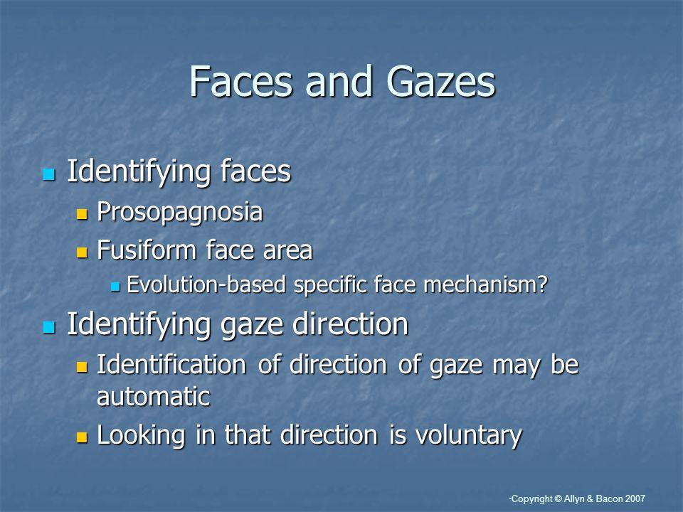 Faces and Gazes Identifying faces Identifying gaze direction