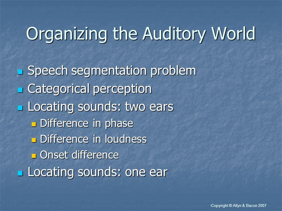 Organizing the Auditory World