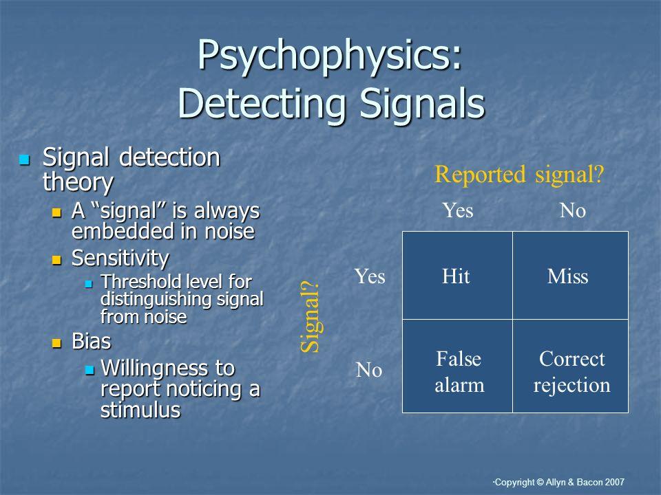 Psychophysics: Detecting Signals