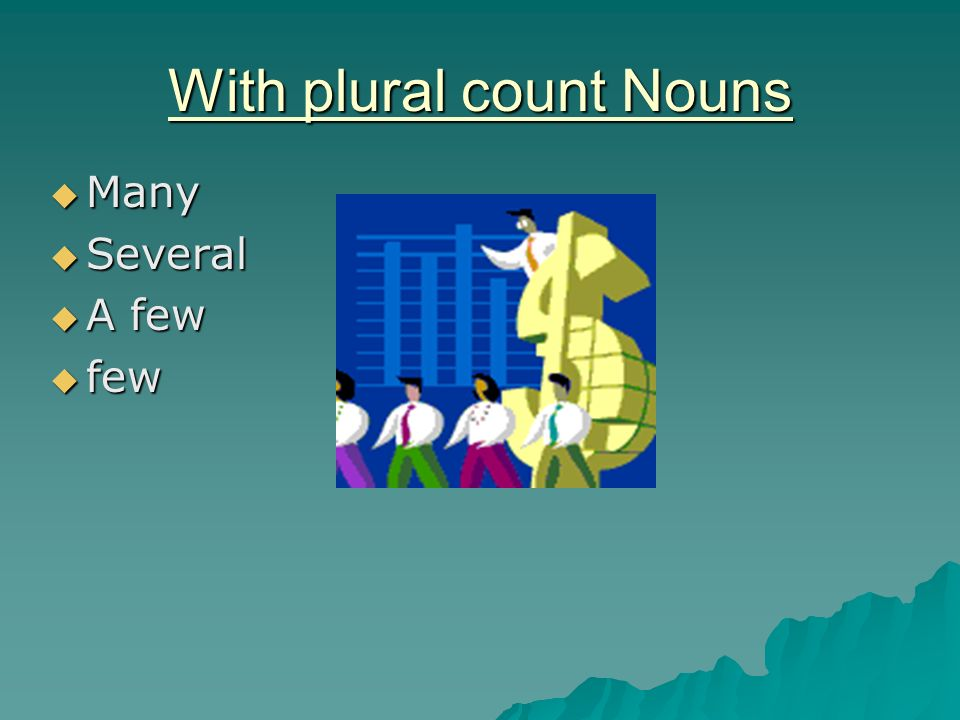 With plural count Nouns
