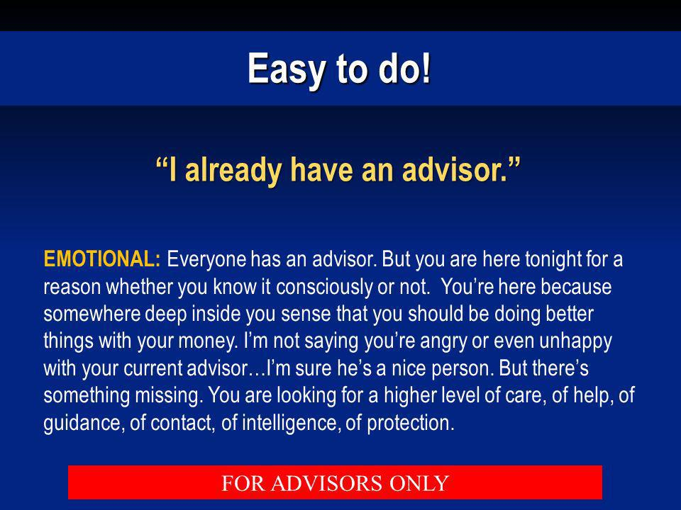 I already have an advisor.