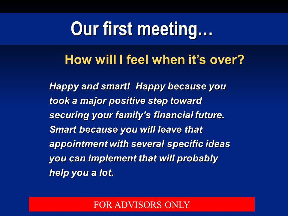 Our first meeting… How will I feel when it's over