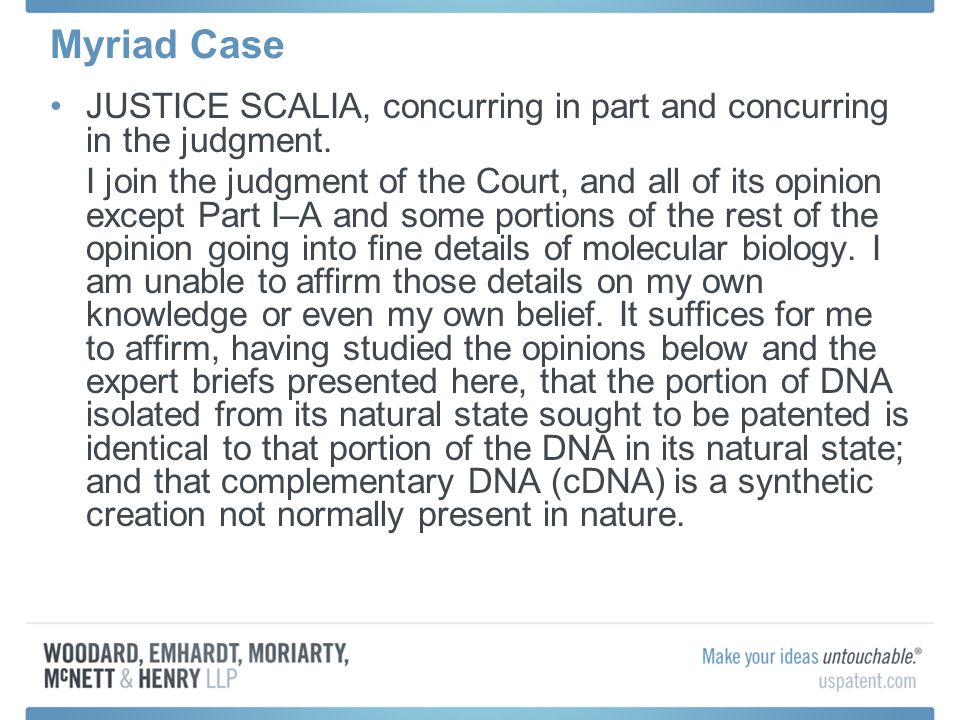 Myriad Case JUSTICE SCALIA, concurring in part and concurring in the judgment.