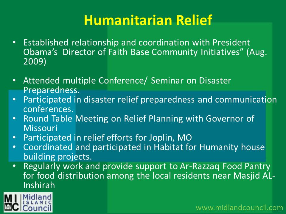 Humanitarian Relief Established relationship and coordination with President Obama's Director of Faith Base Community Initiatives (Aug. 2009)