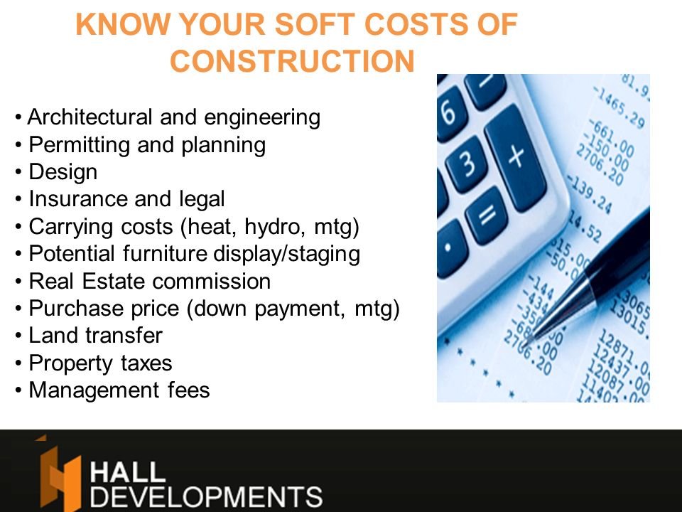 KNOW YOUR SOFT COSTS OF CONSTRUCTION