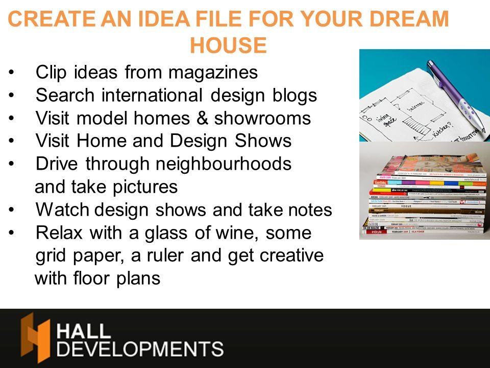 CREATE AN IDEA FILE FOR YOUR DREAM HOUSE