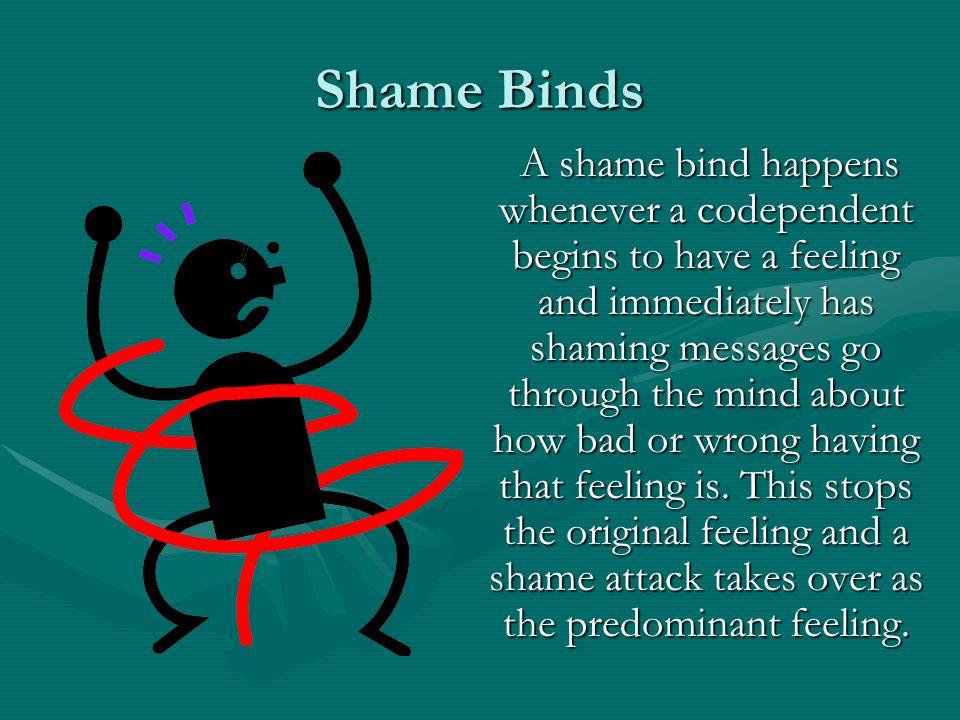 Shame Binds