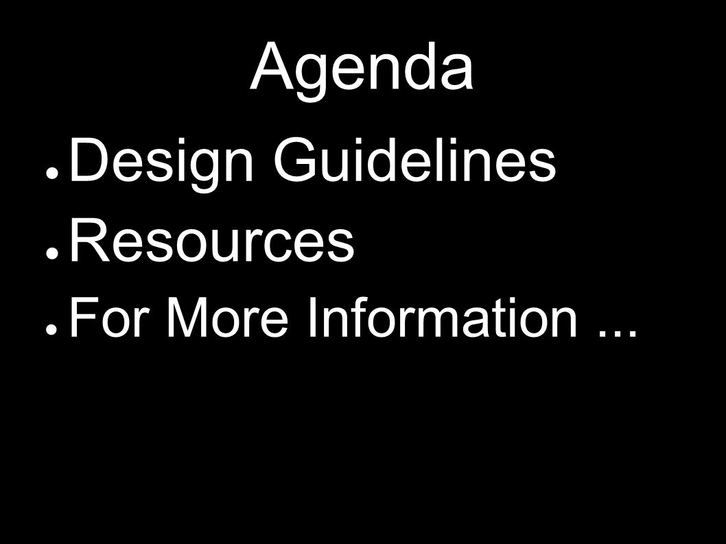 Agenda Design Guidelines Resources For More Information ...